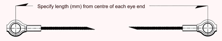 Specify length (mm) from centre of each eye end
